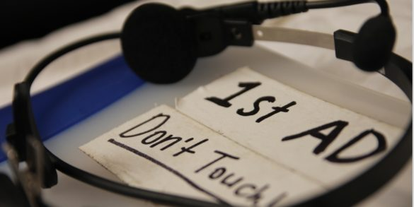13 Ways You Can Become a Better 1st AD - Feature - StudioBinder
