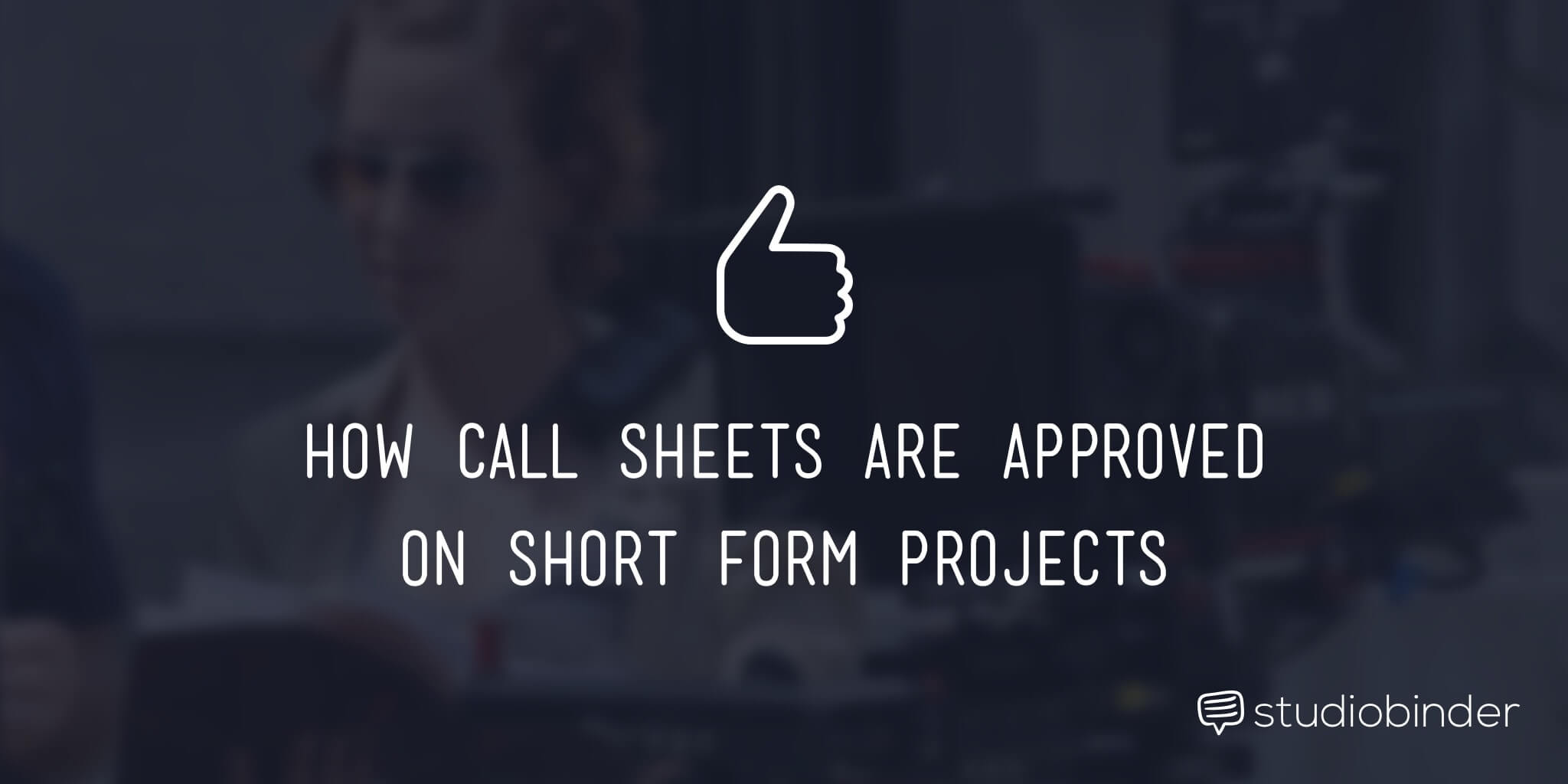 How Call Sheets are Approved on Short Form