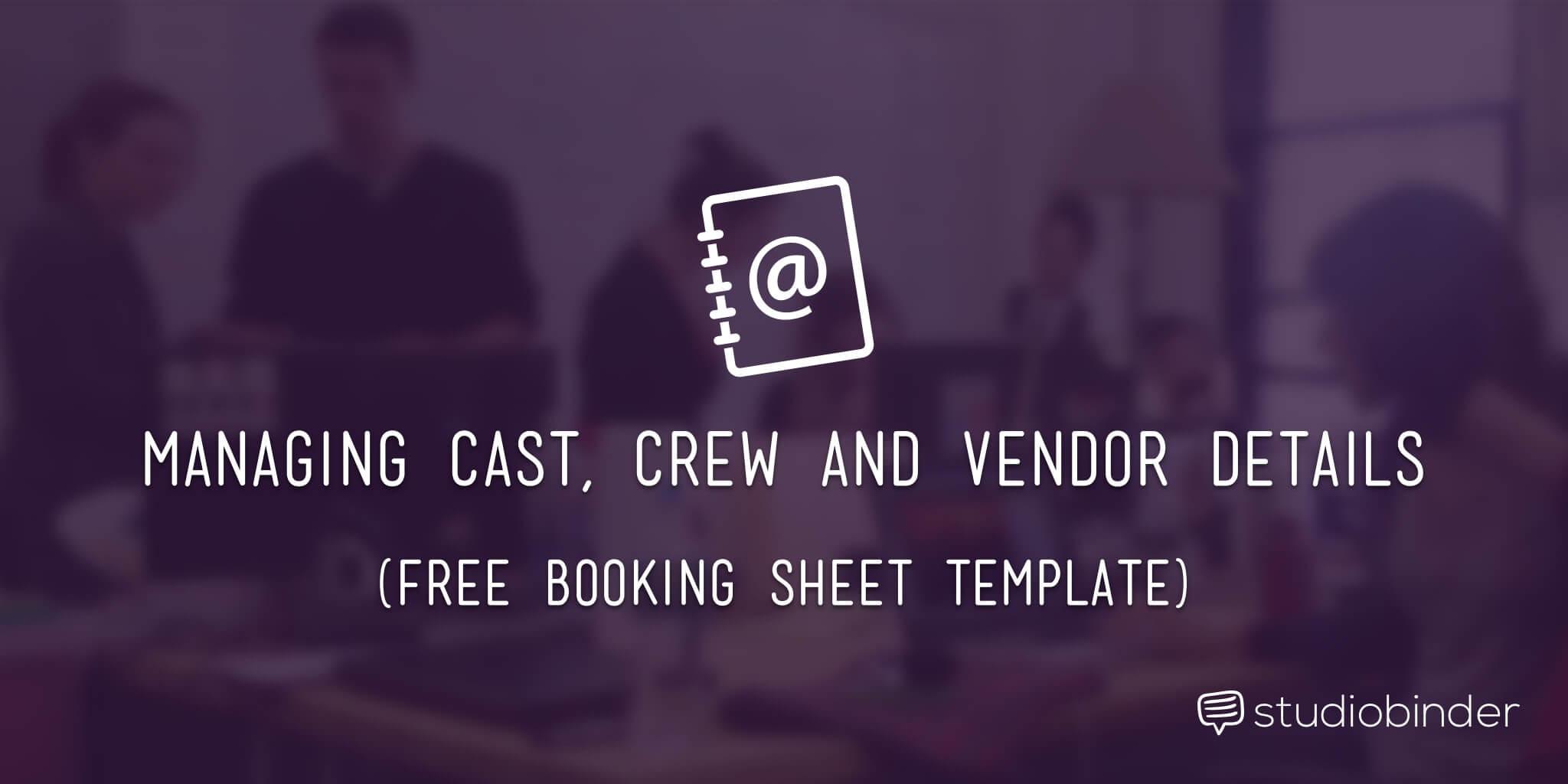 A Better Film Crew List Template & Booking Sheet - StudioBInder