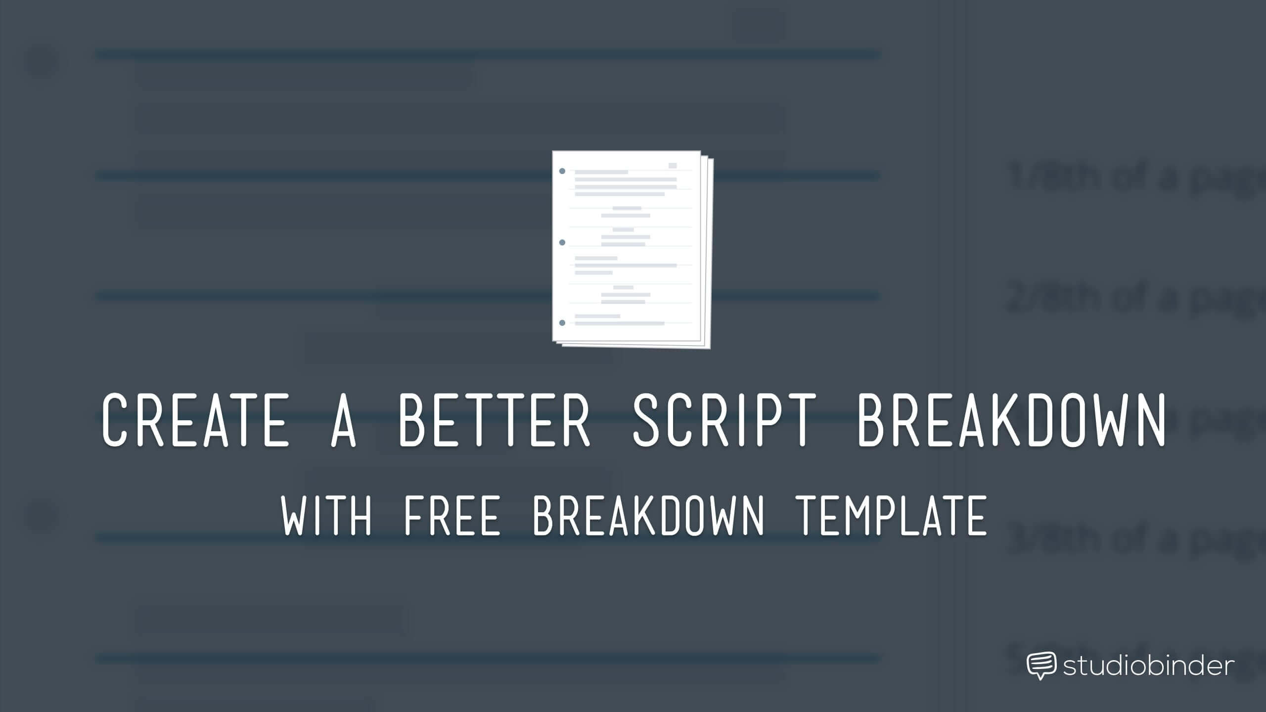 Breaking Down a Script (using a Script Breakdown Sheet) - StudioBinder
