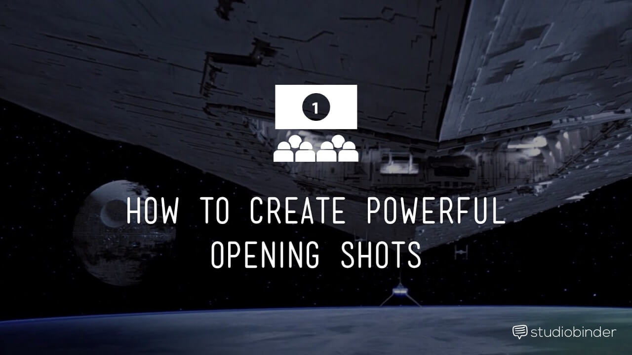 How To Create Powerful Opening Shots - StudioBinder - Featured