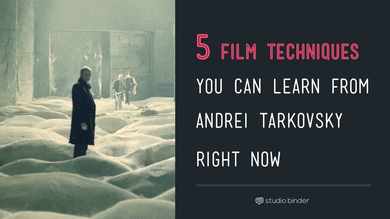 5 Film Techniques You Can Learn from Andrei Tarkovsky Right Now - StudioBinder - Featured