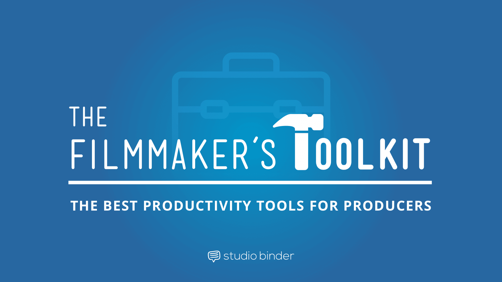 Best Filmmaking Software and Tools - The Filmmakers Toolkit - Featured