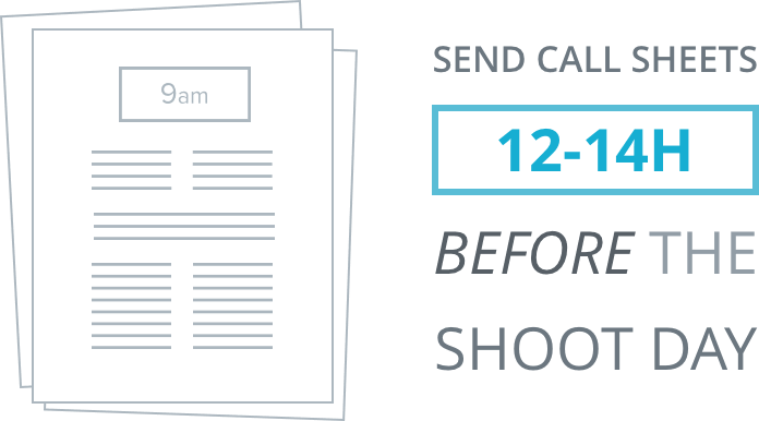 Send Call Sheet 12 to 14 Hours Before the Shoot Day - Call Times - StudioBinder