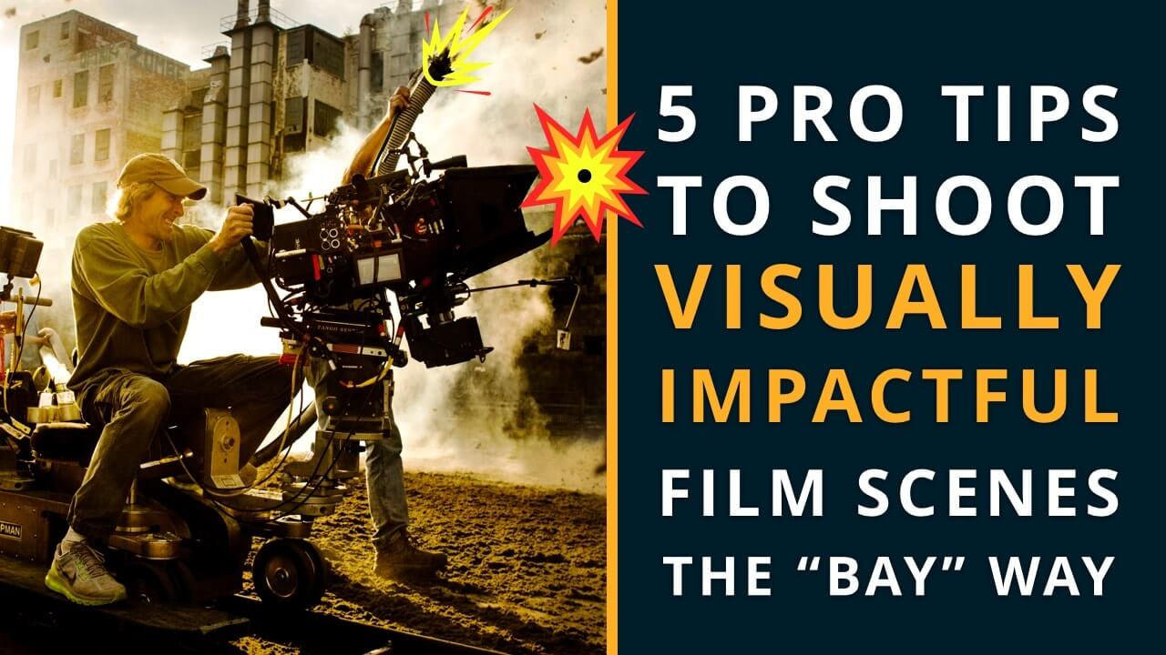 A Filmmaker S Guide To Michael Bay Movies In 2019