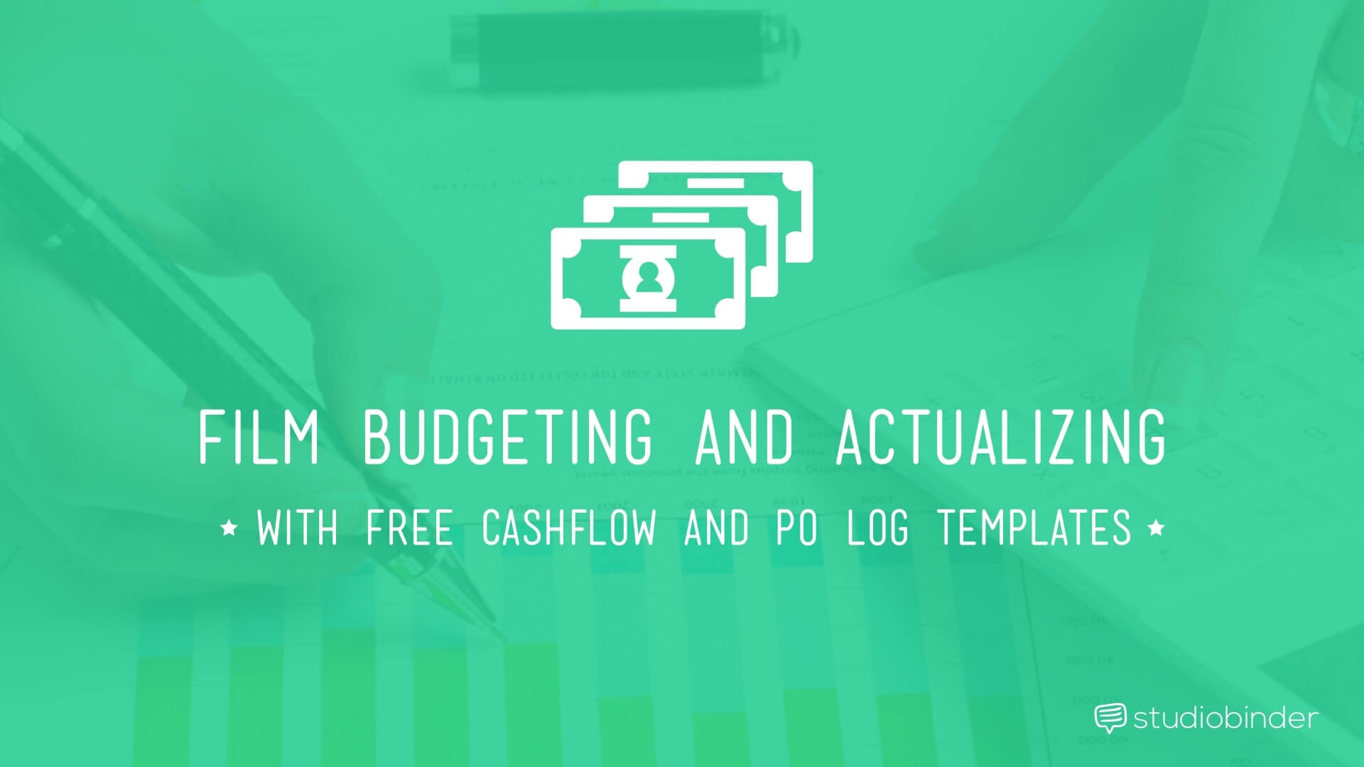 Film Budgeting and Actualizing - StudioBinder