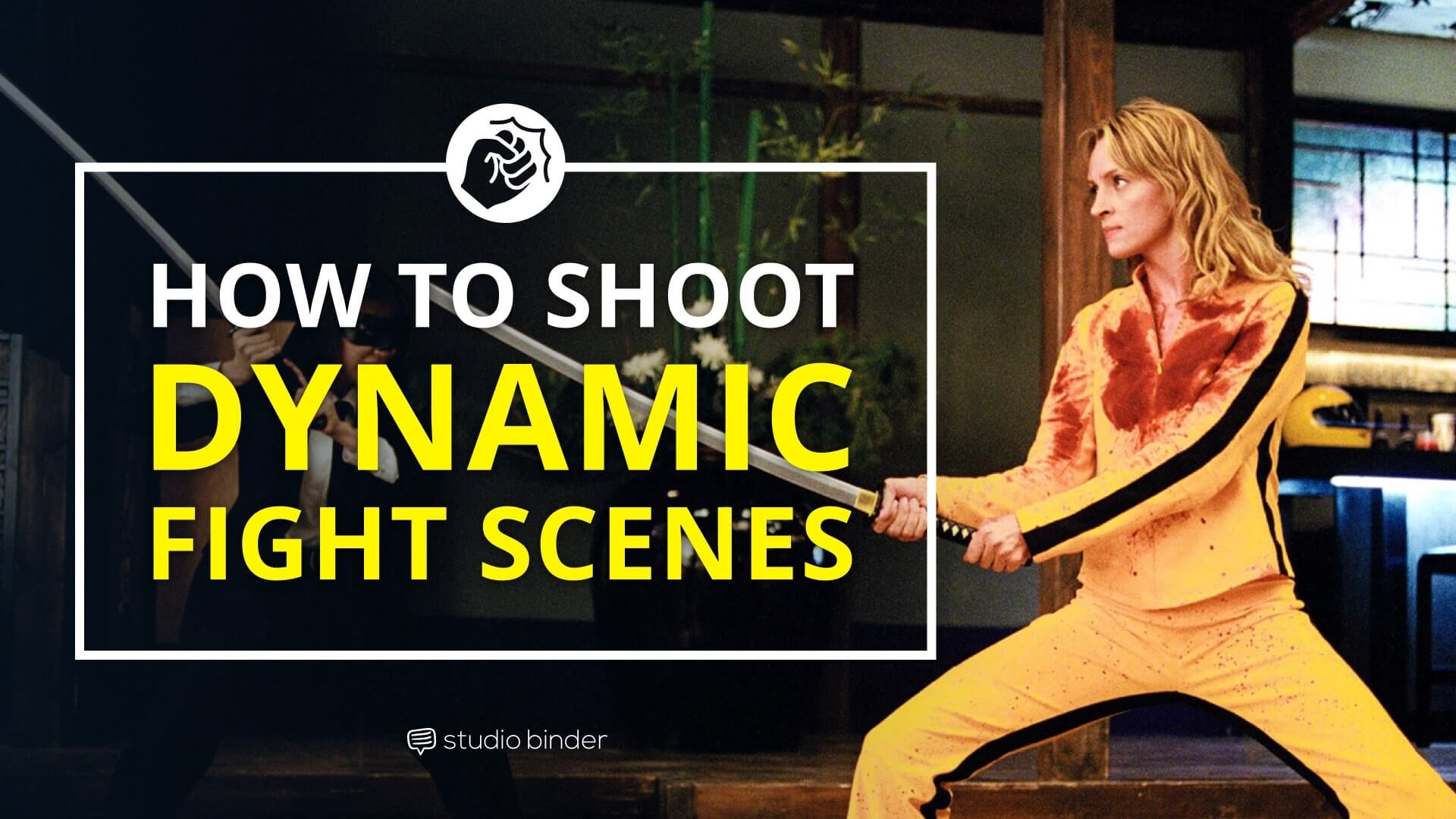 How To Shoot Dynamic Fight Scenes Studiobinder