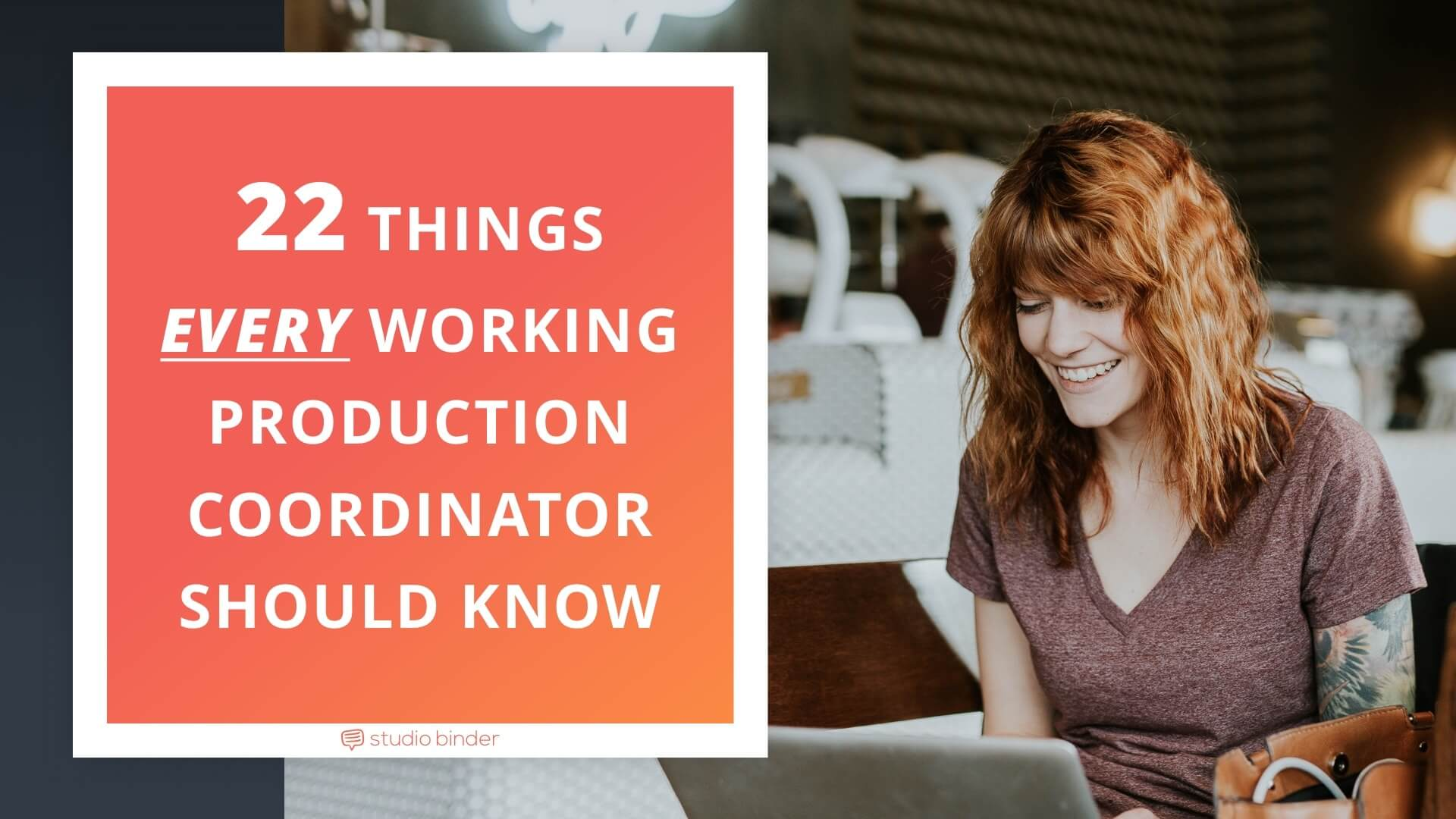 22 Things Every Working Production Coordinator Should Know - Featured - StudioBinder