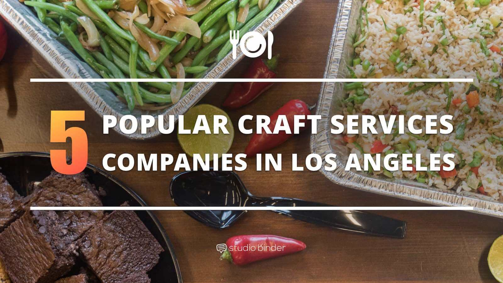 5 Popular Craft Services Companies in Los Angeles - Featured - StudioBinder - comp