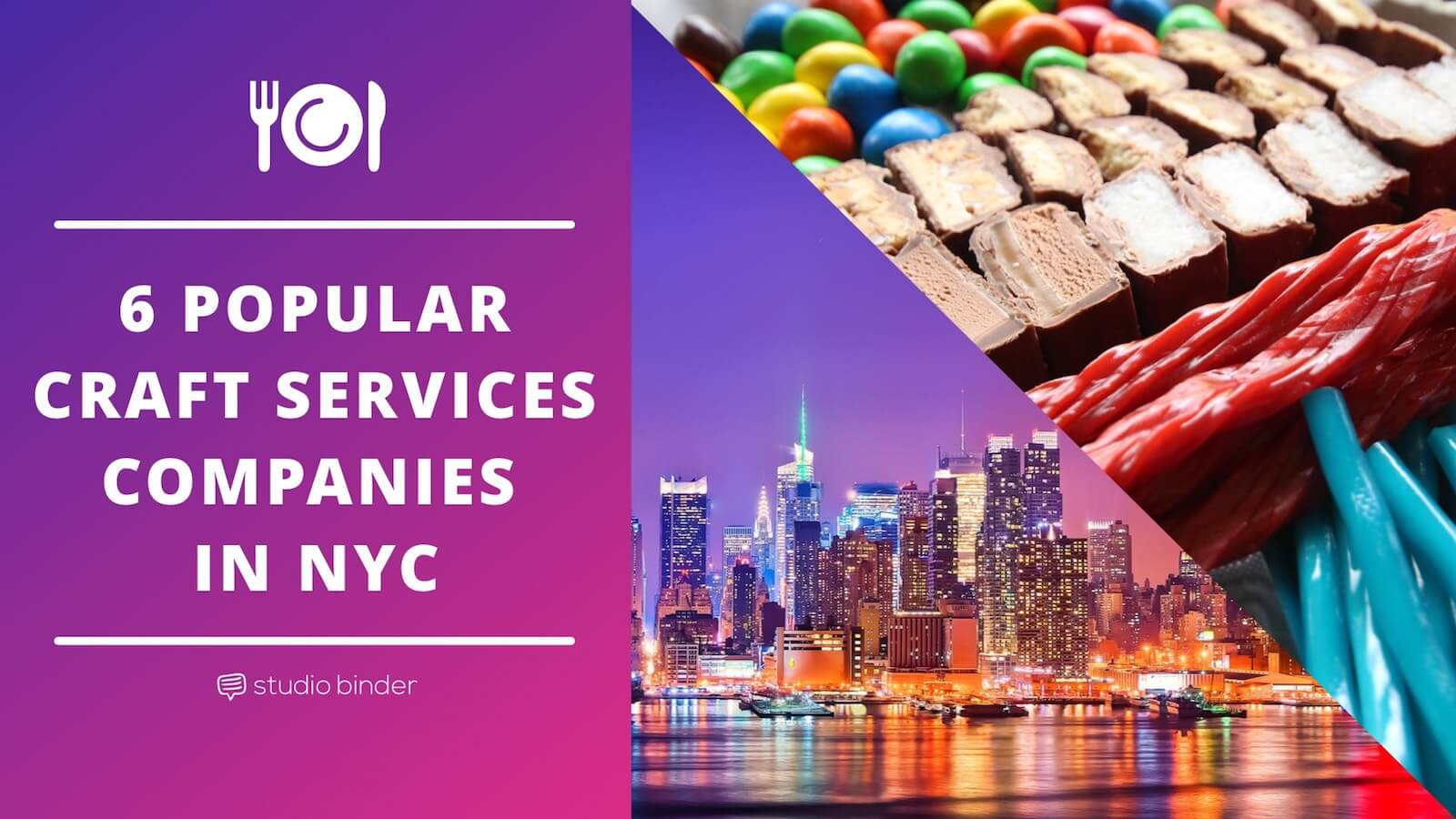 6 Popular Craft Services Companies In NYC - Featured - StudioBinder