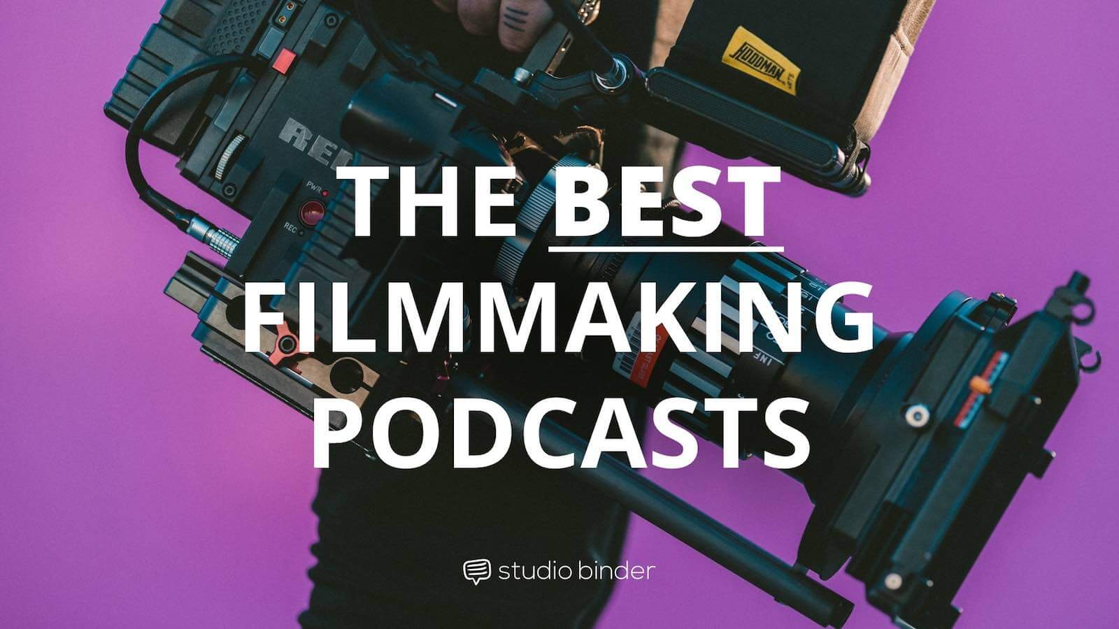 Best Filmmaking and Screenwriting Podcasts - Featured - StudioBinder