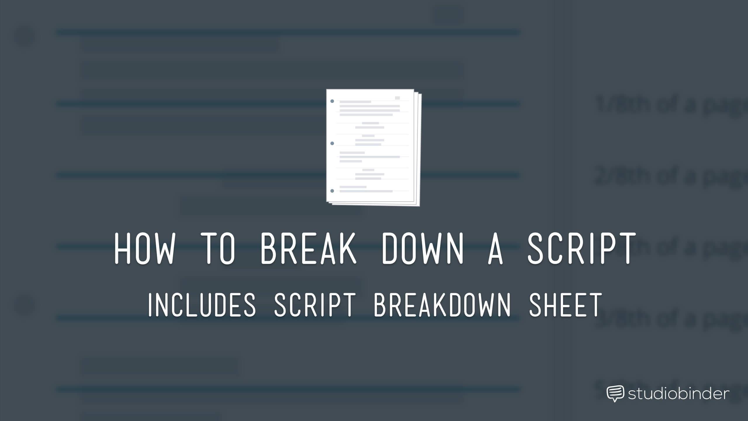 How to break down a script with free script breakdown sheet fandeluxe Gallery