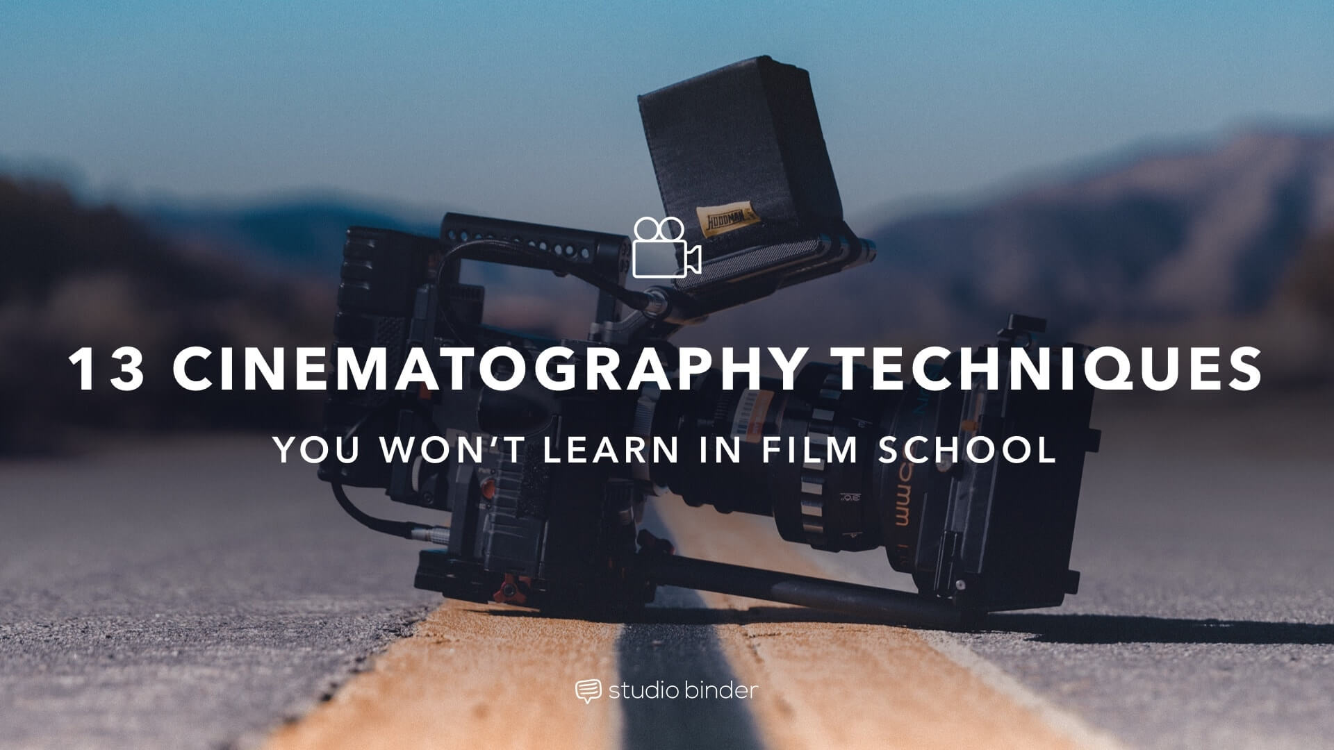 Cinematography Techniques You Won't Learn In Film School - Featured Image - StudioBinder