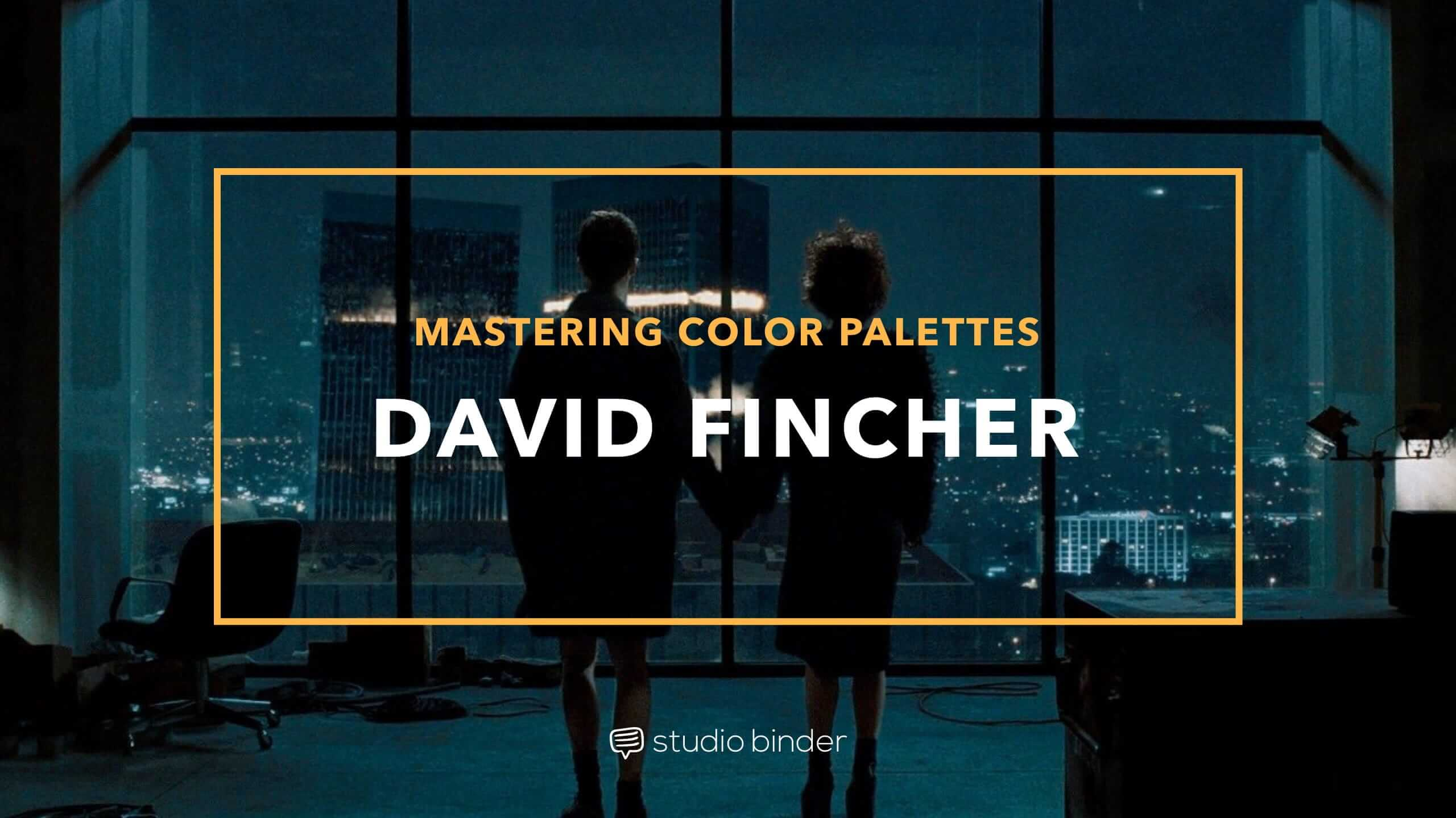 David Fincher is known for strong visuals, and much of this has to do with color choice. Here's how to create a movie color palette like him.