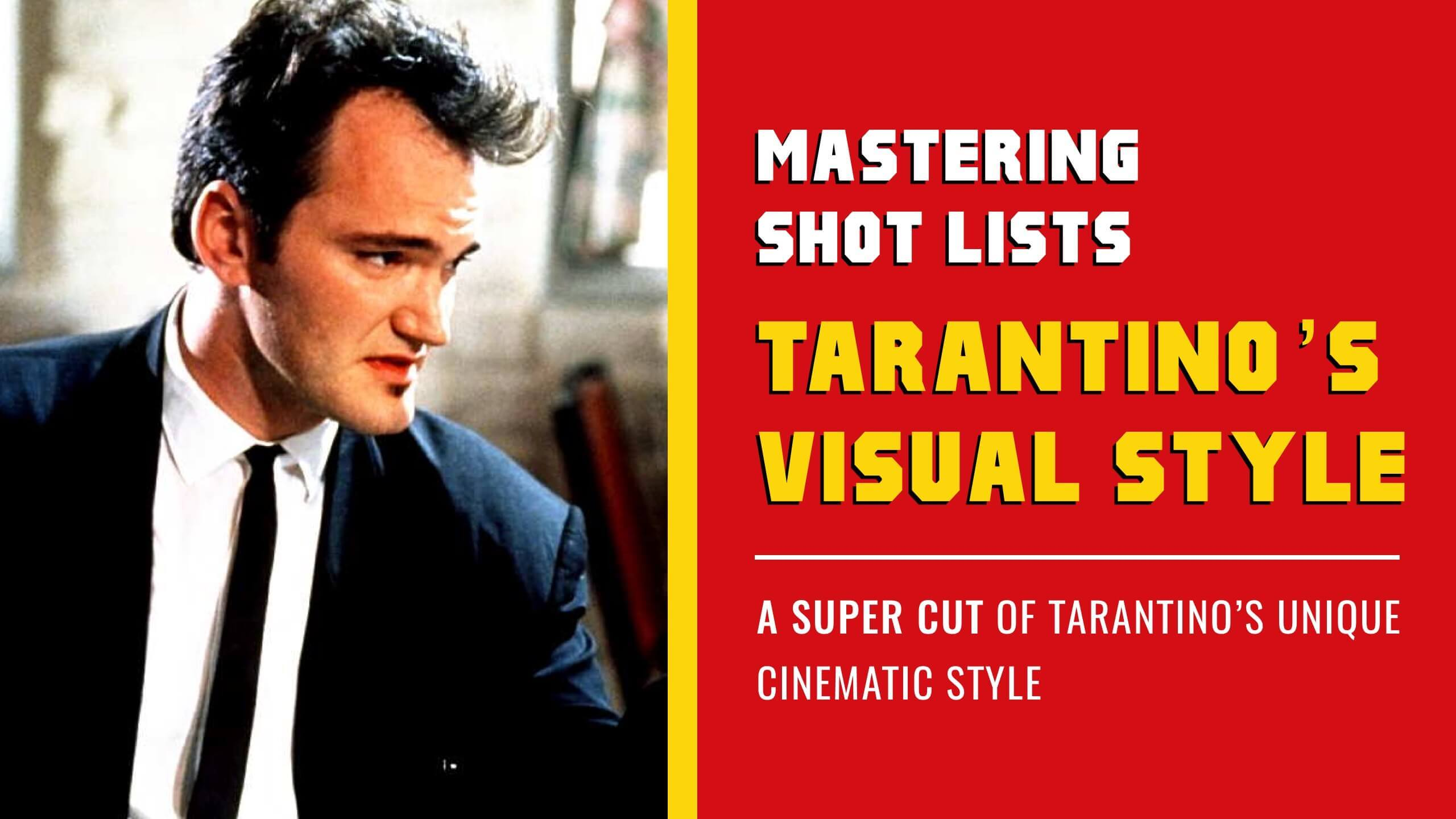 For decades Quentin Tarantino has excited and shocked audiences with his films. Here's how to create a shot list like Quentin Tarantino.