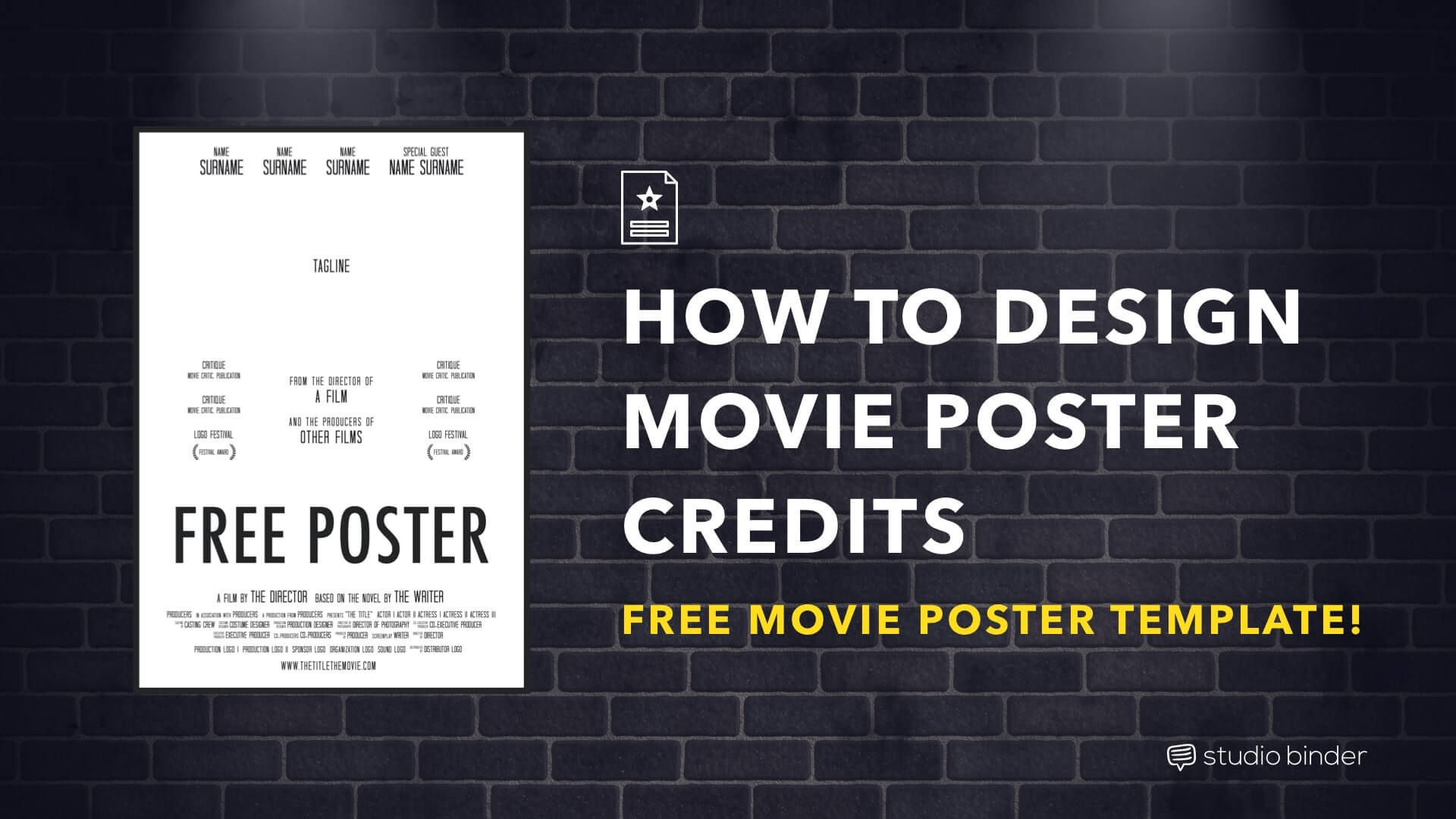 How to design a complete movie poster that meets all the usual billing block requirements. Includes FREE movie poster credits template.