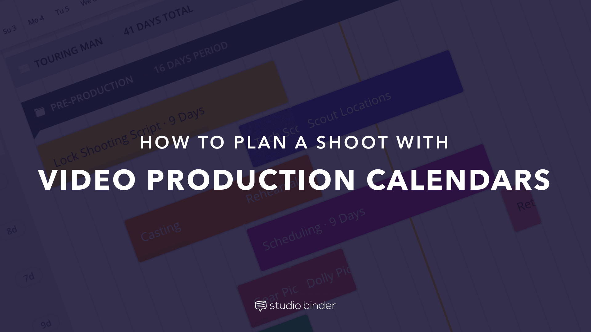 How to Plan a Shoot with Film & Video Production Calendar Software