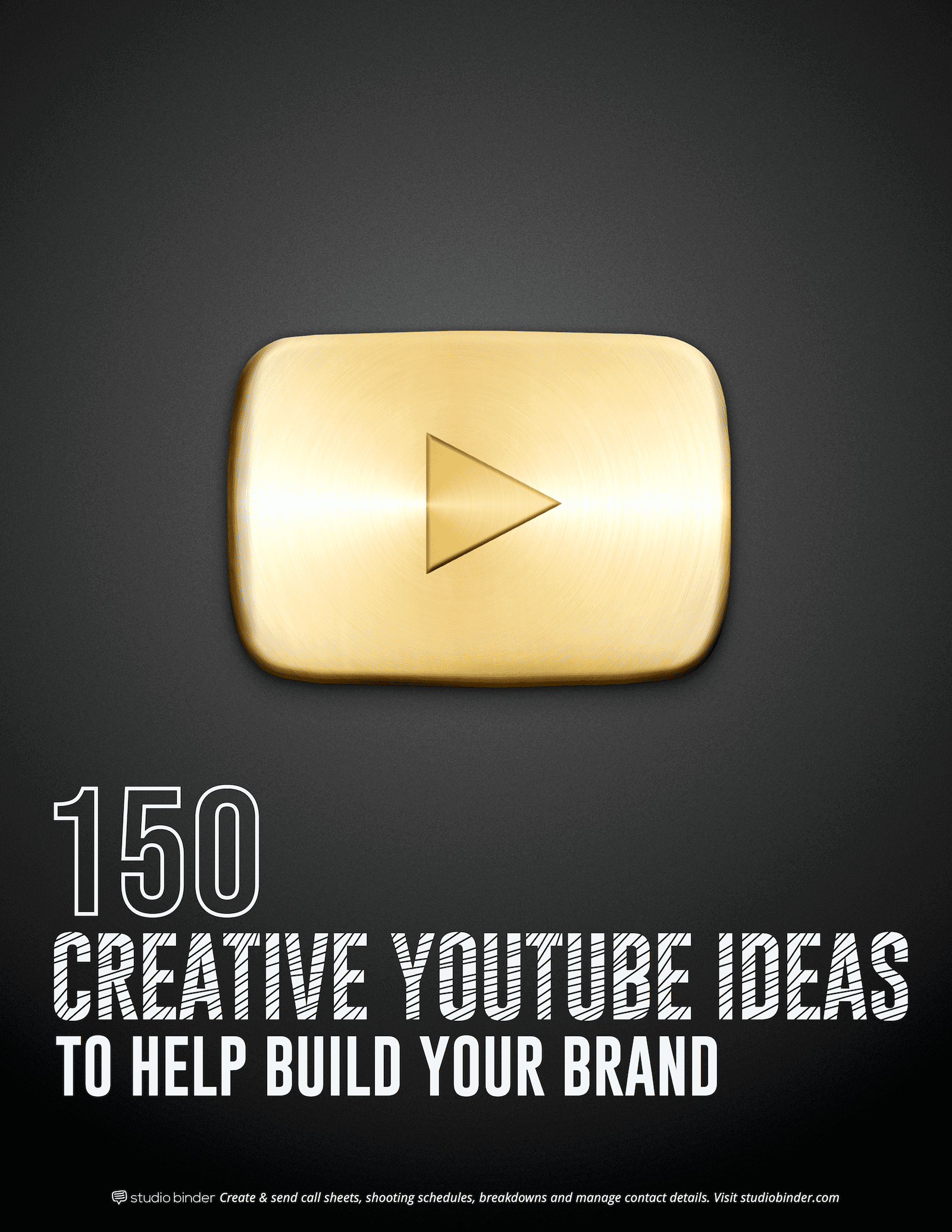 150 Creative YouTube Video Ideas to Build Your Brand - Cover Page - StudioBinder
