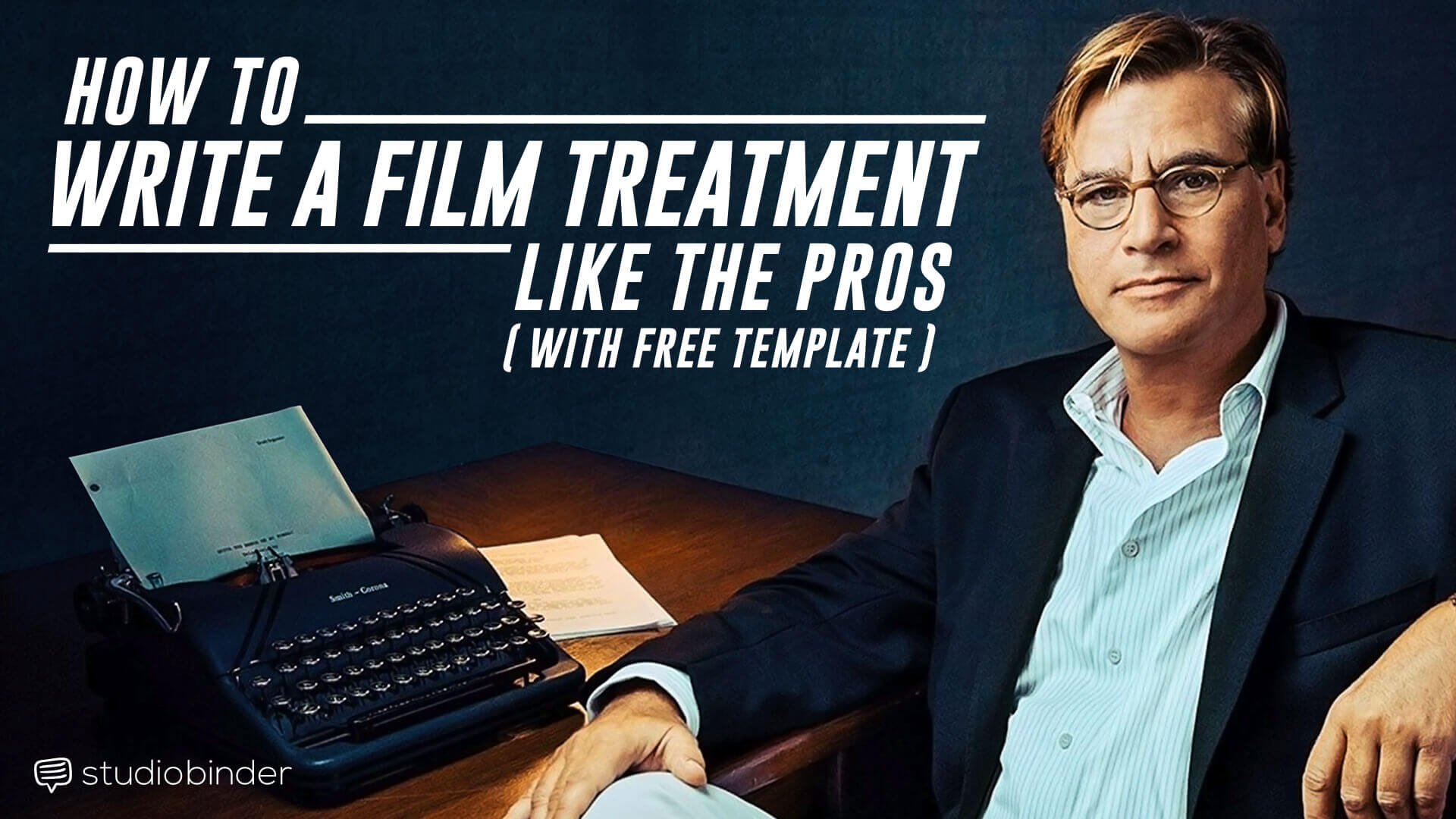 How to Write a Film Treatemnt Like the Pros - Social Media - StudioBinder