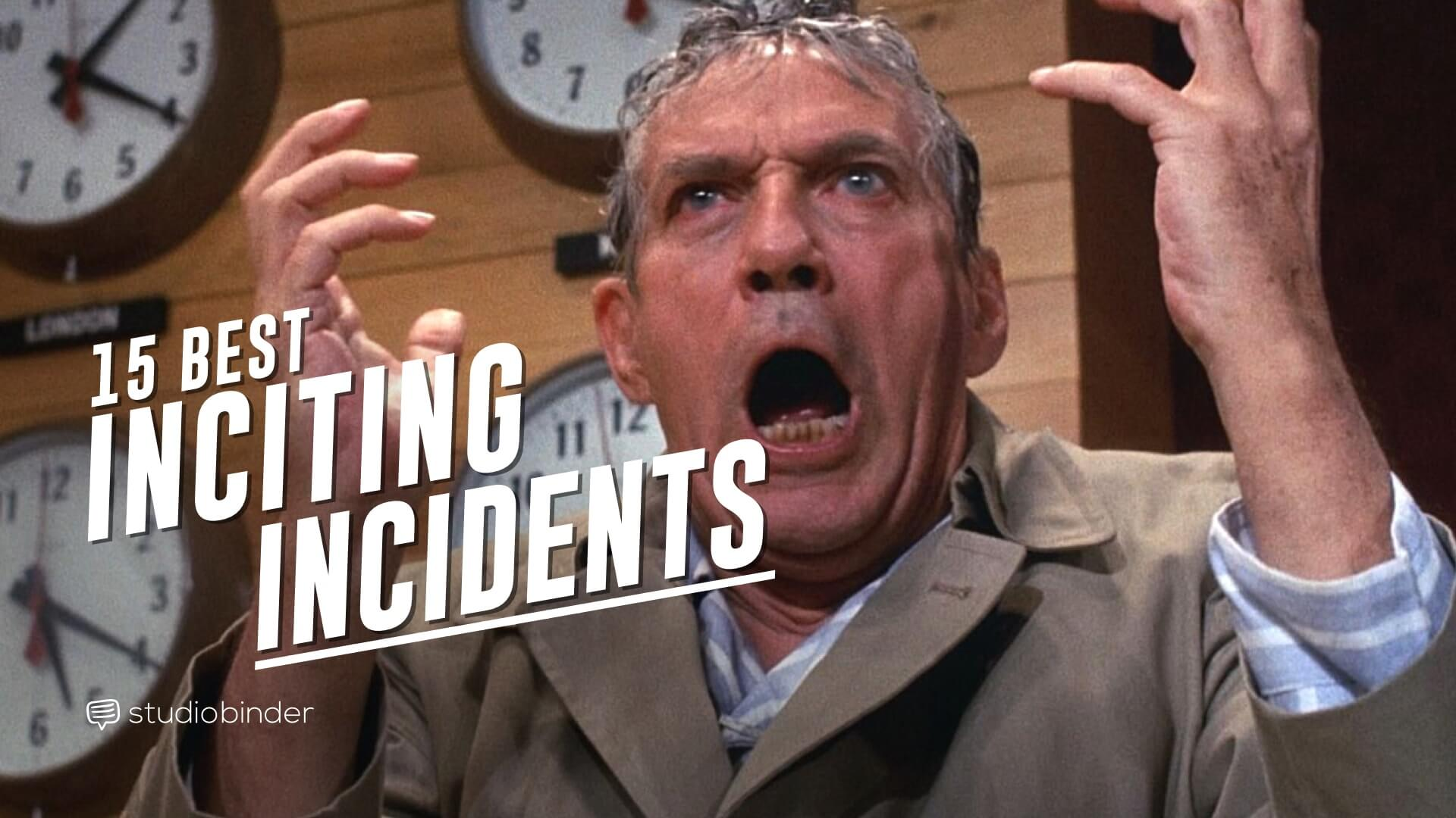 15 Best Inciting Incident Examples for Screenwriters and