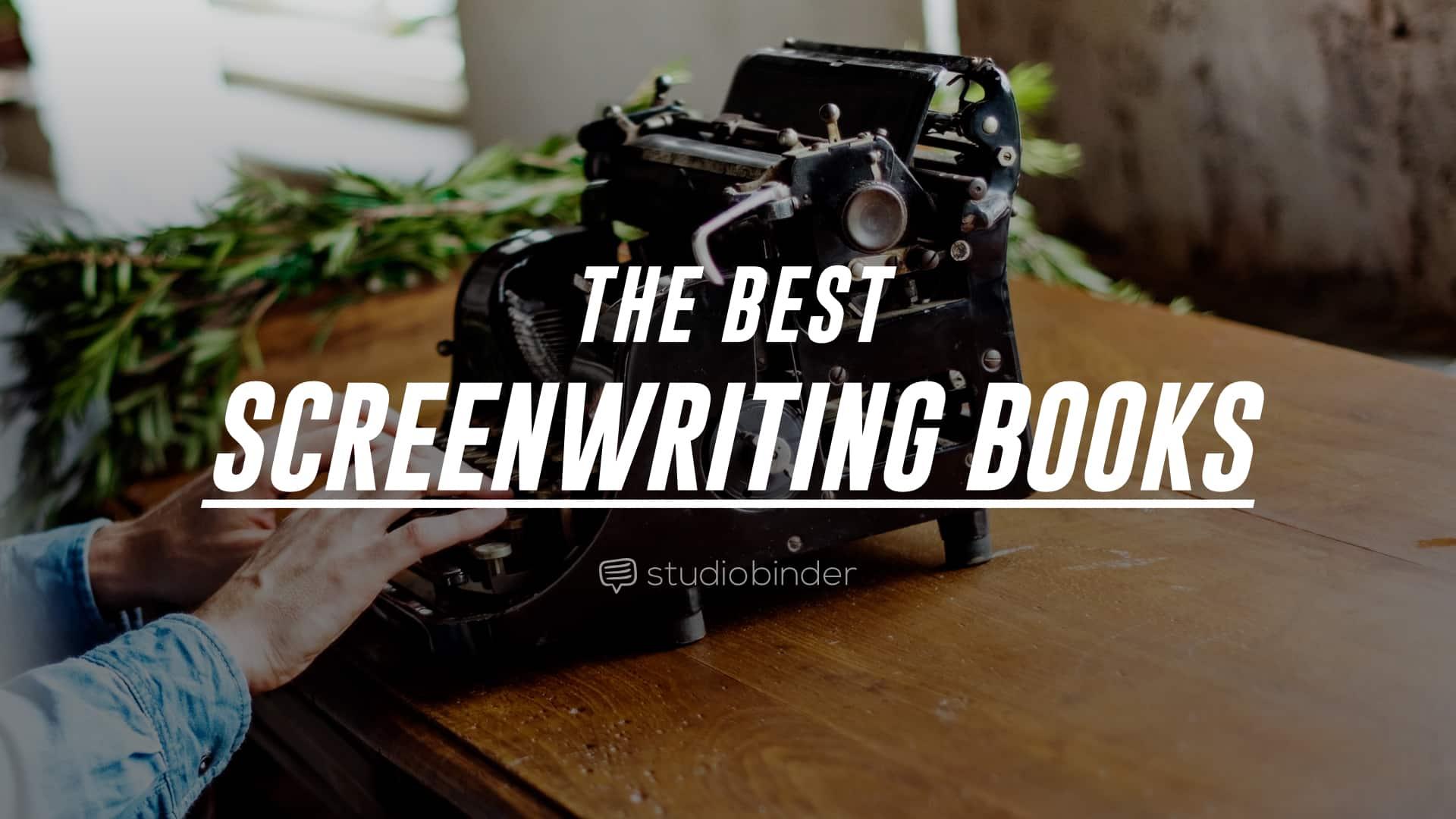 Books About Writing: Screenwriting Books, Filmmaking Books ...